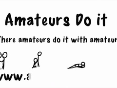 Amateurs Do It